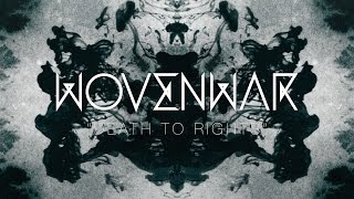 Wovenwar - Death to Rights
