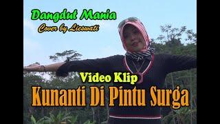 [Dangdut] Kunanti di Pintu Surga !! (Cover) : Lieswati Bunga Desa