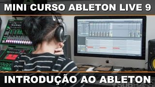 Download Video Mini Curso Gratuito de Ableton Live 9 - Introdução ao Ableton MP3 3GP MP4