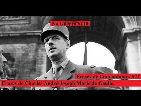 Frases De Charles De Gaulle Youtube