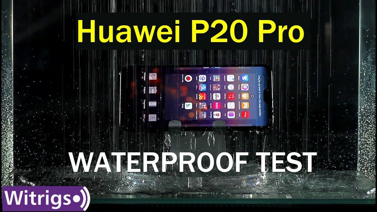 Huawei P20 Pro Waterproof Test