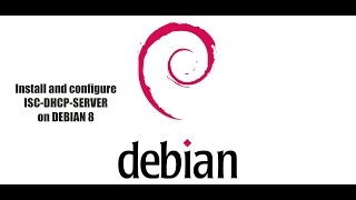 Debian 8 - Install DHCP and configure with fixed IP leases | ISC-DHCP-Server