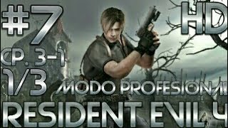 Guia de Resident Evil 4 HD (PS4) | Modo profesional | Parte 7 | Castillo | Capítulo 3-1 1/3