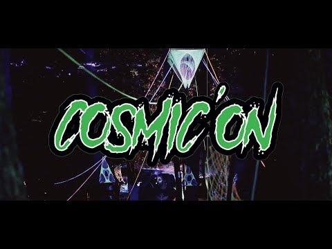 Cosmic'On #2 by Cosmic Company (24-25/06/2017)