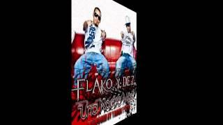 Flako y Dez - Una Noche Mas