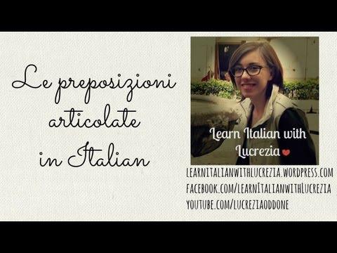 Le Preposizioni Articolate in Italian language