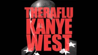 Way To Cold / Theraflu-Kanye West (ReProduced By @CwdMusic)