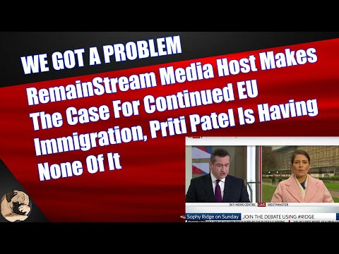 Sky News Host Makes The Case For Continued EU Immigration, Priti Patel Is Having None Of It