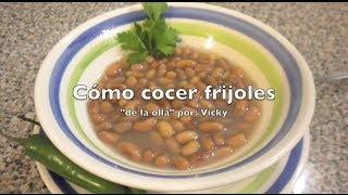COMO COCER FRIJOLES DE LA OLLA  Receta Facil