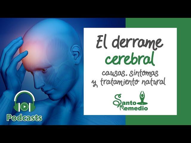 Derrame Cerebral, causas, síntomas y tratamiento natural - Santo Remedio Panamá.