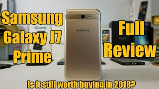 Samsung Galaxy J7 Prime Full Review..Is it still worth buying in 2018?
