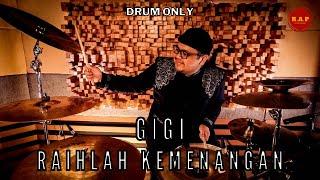 Gigi - Raihlah Kemenangan | Drum Only by Rafid Adhi Pramana