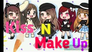 Kiss and make up~Dua Lipa N Black Pink (Gacha Life)
