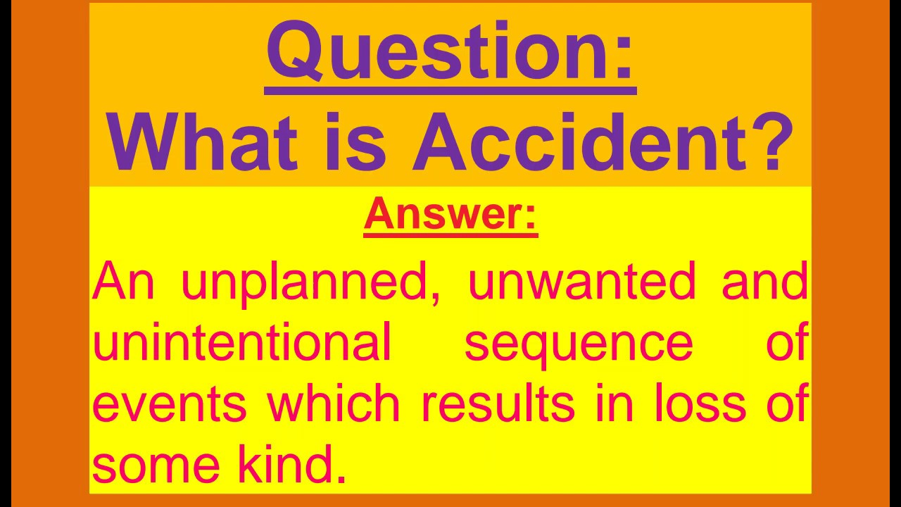 What is Accident? Accident kia Ha? in Urdu / Hindi / English.