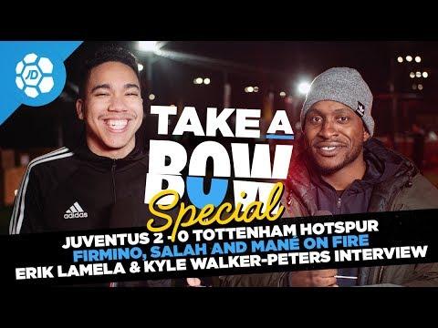 Juventus 2-2 Spurs, Firmino, Salah & Mané, Erik Lamela and Kyle Walker-Peters Interview - Take a Bow