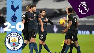 HIGHLIGHTS | TOTTENHAM 2-0 MAN CITY
