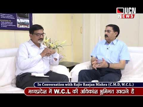 कोल् इंडिया में WCL के कर्मचारी श्रेष्ठ - राजीव रंजन मिश्र,CMD. WCL