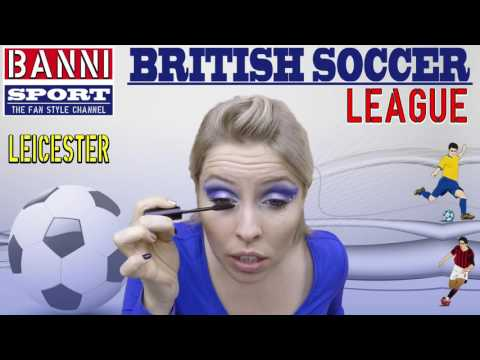 """British Premier """"LEICESTER"""" - BEST Champions Make-up League """"Funny Banni"""""""