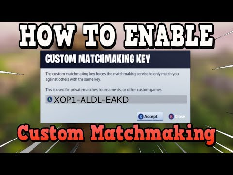 Fortnite Custom Matchmaking Key - How To Host, Create And Join Custom Matchmaking (PC, Xbox, PS4)