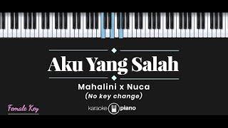 Download Mp3 Aku Yang Salah - Mahalini X Nuca   Karaoke Piano - Female Key