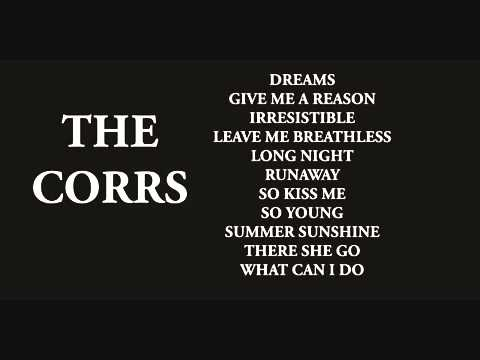 ▶ THE CORRS   GREATEST HITS   YouTube