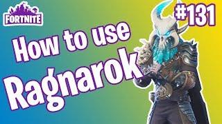 How To Use Ragnarok | Fortnite #131