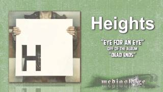 "Heights ""Eye For An Eye"""