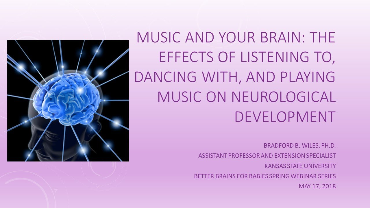 Music And Your Brain Listening To Dancing With And Playing Music On Neurological Development Youtube