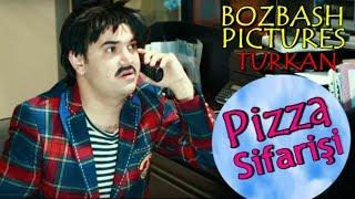 Fəlakət - Pizza Sifarişi / Bozbash Pictures Türkan ( FULL 720 )