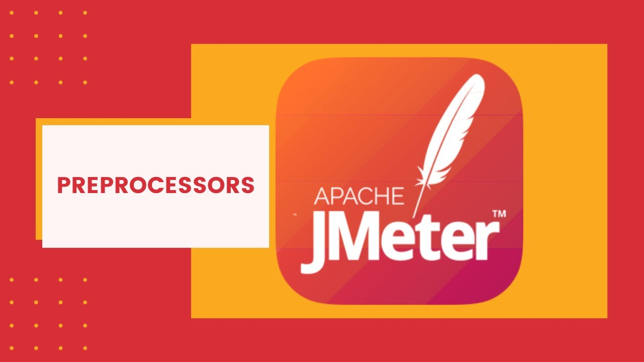 Jmeter Tutorial 7 - Jmeter PreProcessors