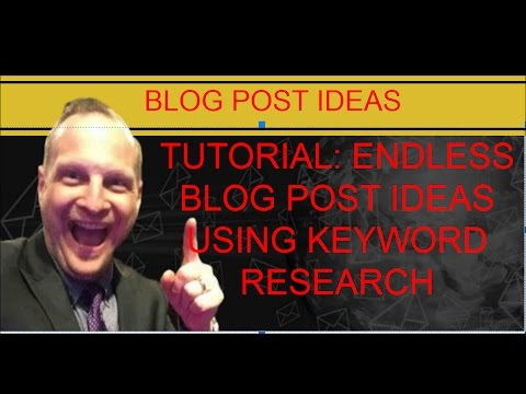 Using Keyword Research to Come up with Endless Blog Post Ideas
