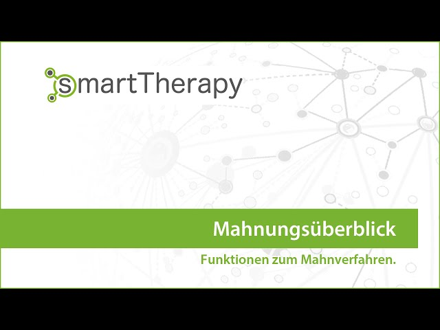 smartTherapy: Mahnung Überblick