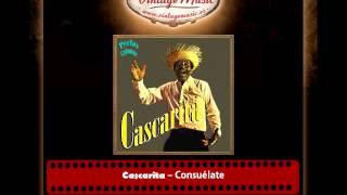 Cascarita – Consuélate (Perlas Cubanas)