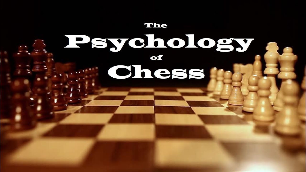 Psychology in Chess