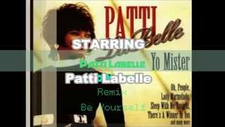 Patti Labelle Yo Mister Remix HD