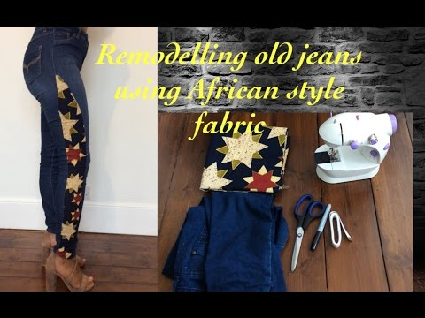 DIY Remodeling old jeans using African-style Fabric