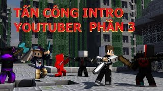 [Minecraft] - Khi Intro Youtuber Rơi Vào Tay NAMY (Ghast,FoxB,Slenderman,VinhMC...) Phần 3