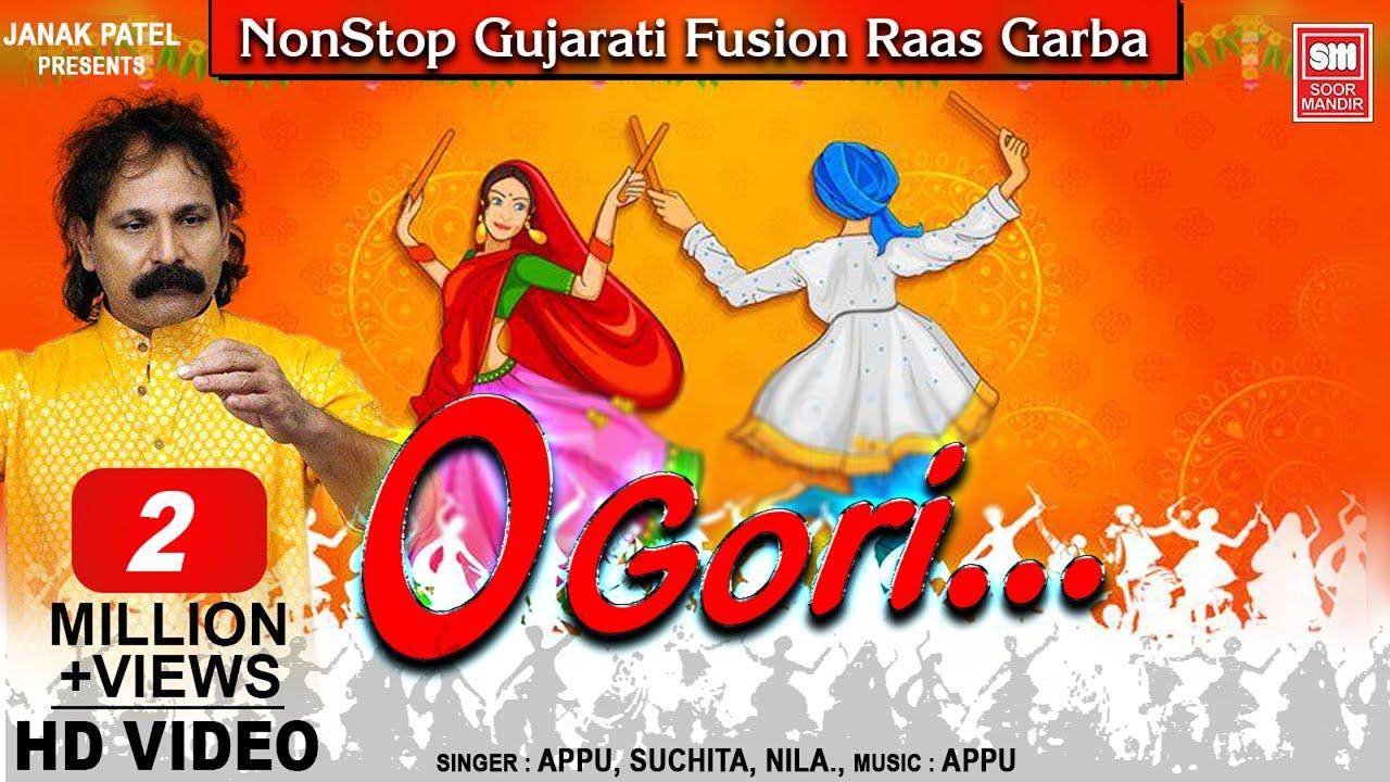 O GORI -(Part 1) : ગરબા | Nonstop Gujarati Fusion Garba | Gujarati Garba Songs