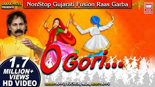 O GORI -(Part 1) : ગરબા | Nonstop Gujarati Fusion Garba | Gujarati Garba Songs