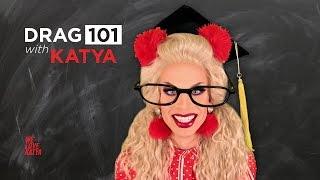 Drag 101 - Teaser - We Love Katya