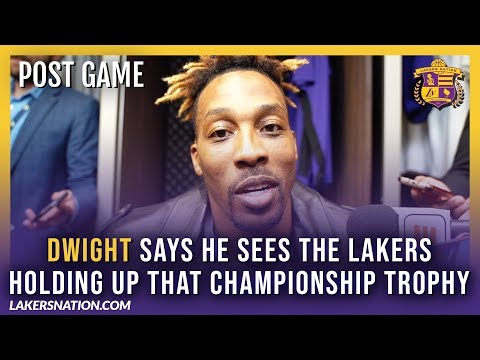 Lakers Post-Game Videos: Dwight Believes That The Lakers Will Be Holding Up That Championship Trophy
