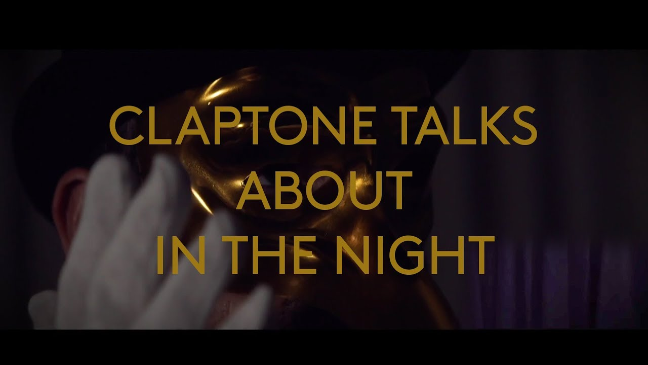 Claptone | FANTAST | Track By Track: In The Night feat. Ben Duffy