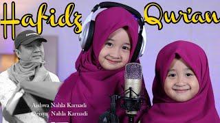 HAFIDZ QUR\'AN Cover - AISHWA NAHLA KARNADI ft QEISYA NAHLA KARNADI