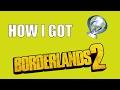 How I Platinumed Borderlands 2 | A Few Tips To Platinum It Too!!
