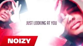 Noizy - Looking At You (THE LEADER)