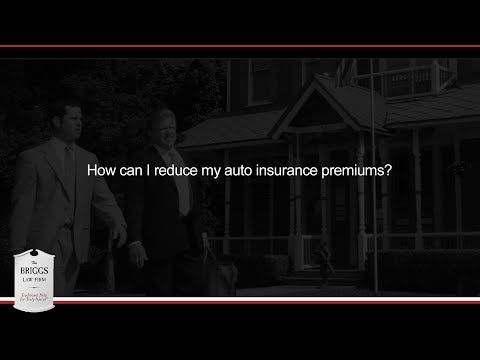 How can I reduce my auto insurance premiums?