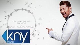 Ylmaz Taner ahane Ufuk Algan Remix.mp3