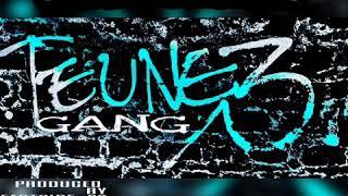 Teunez Gang - Gangster Love(Official Audio)Mp3.