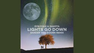 Lights Go Down (Sander van Doorn Remix)