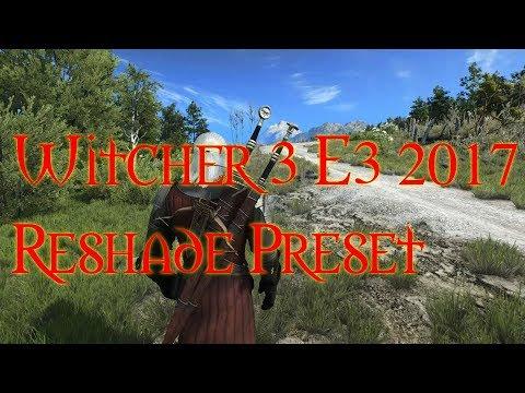 Новый Решейд графика Witcher 3 E3 2017 Reshade